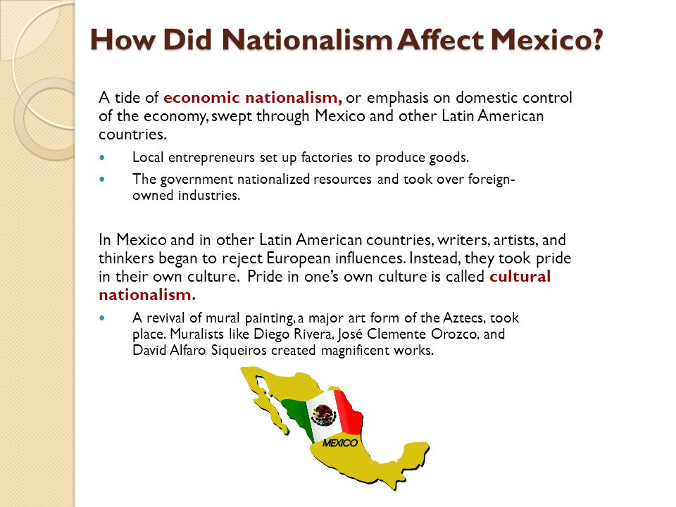 How Did Nationalism Affect Mexico.