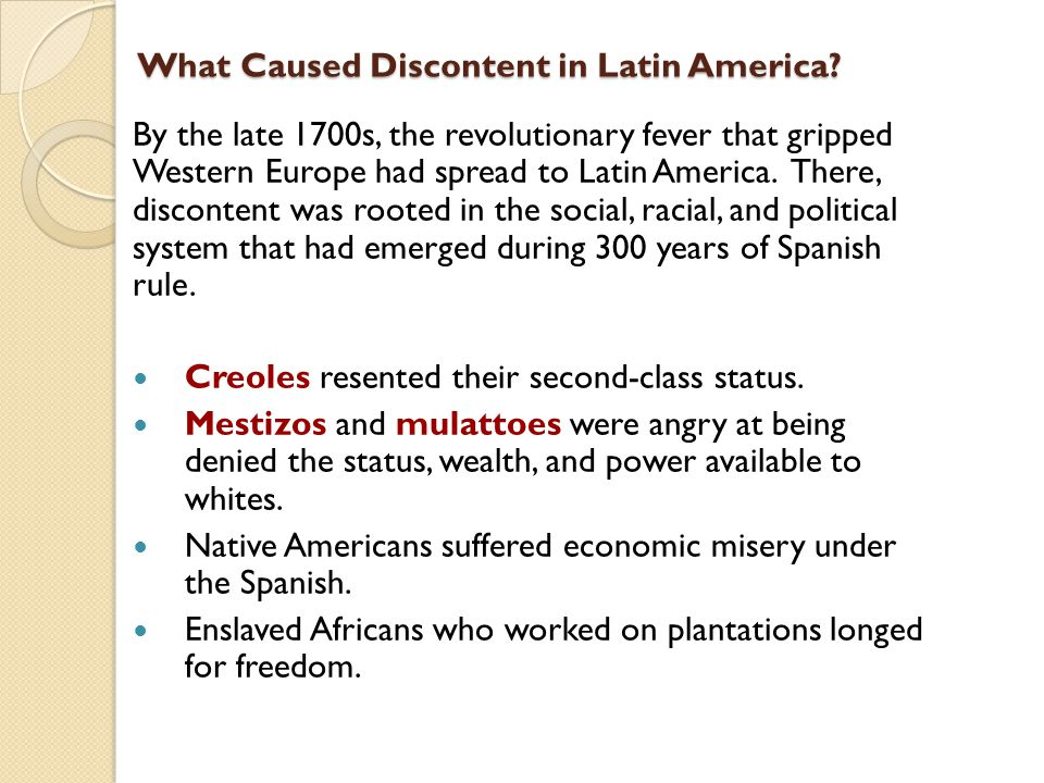 What Caused Discontent in Latin America.