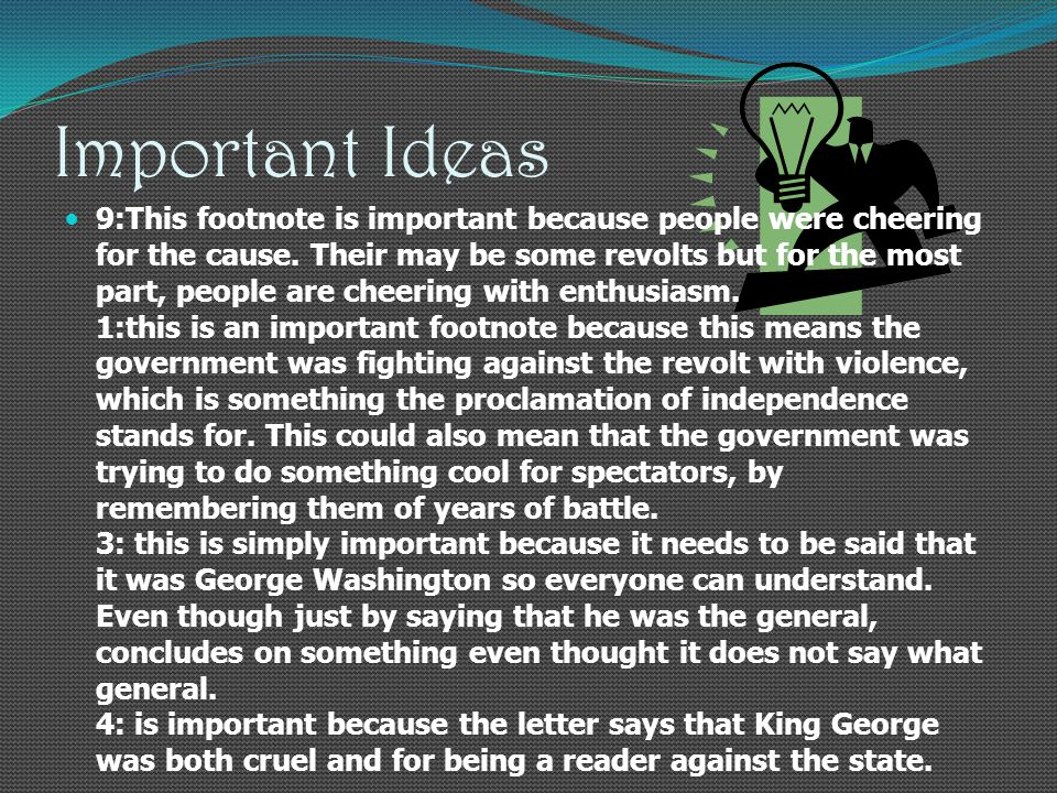 Important Ideas 9:This footnote is important because people were cheering for the cause.