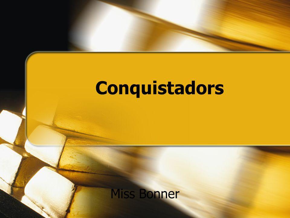 Conquistadors Miss Bonner