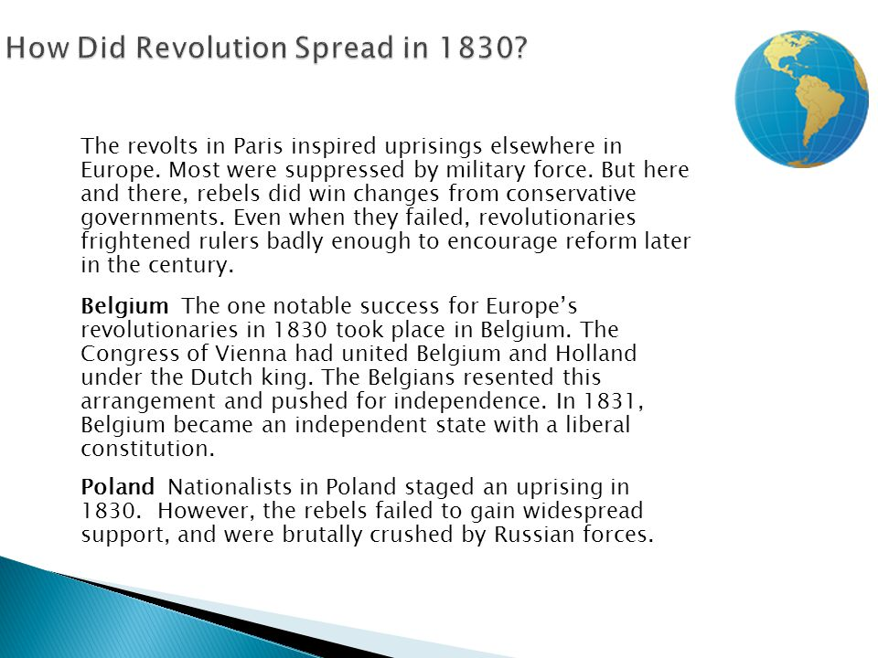 The revolts in Paris inspired uprisings elsewhere in Europe. Most were suppressed by military force. But here and there, rebels did win changes from c