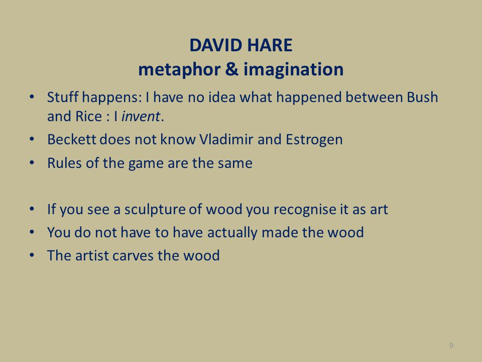 BILLINGTON on HARE Stuff Happens: A history play which happens to centre on very recent history.