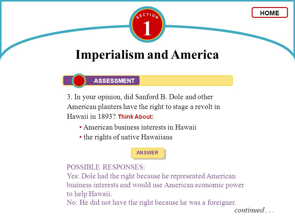 1 Imperialism and America 3. In your opinion, did Sanford B. Dole and other American planters have the right to stage a revolt in Hawaii in 1893? Thin