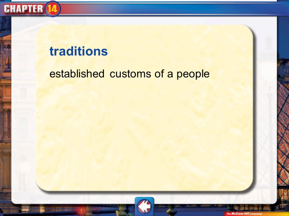 Vocab11 traditions established customs of a people