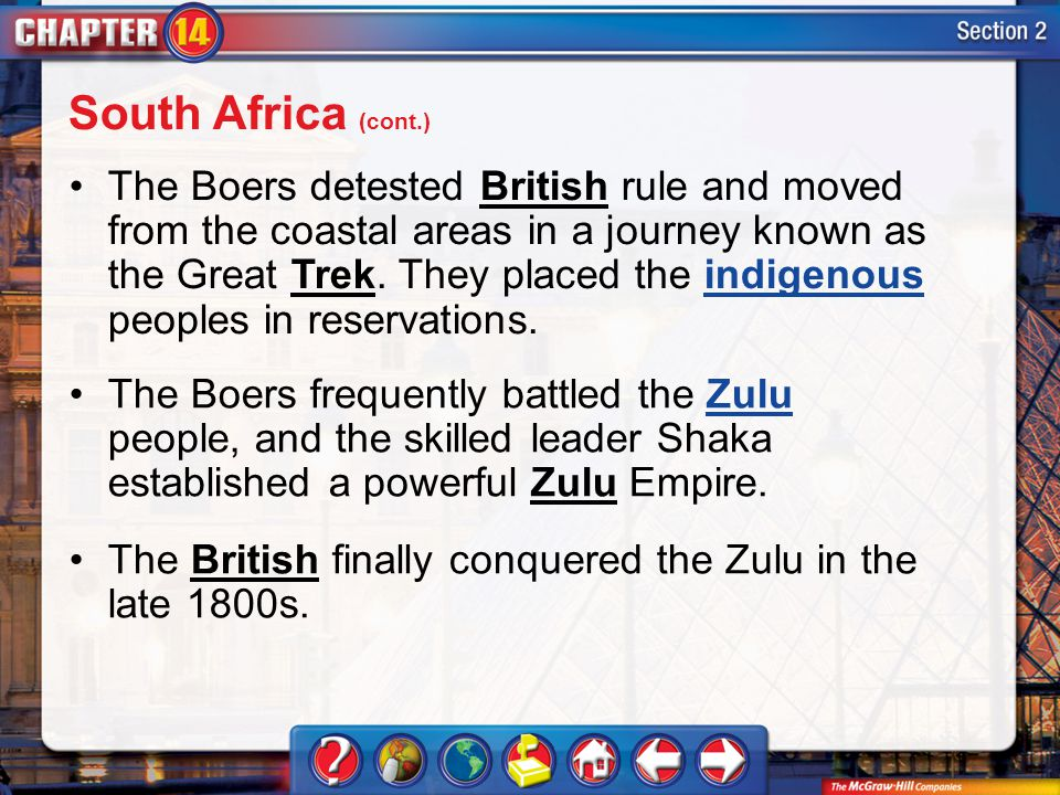 Section 2 The Boers detested British rule and moved from the coastal areas in a journey known as the Great Trek.