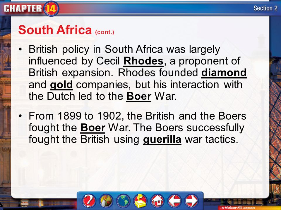 Section 2 British policy in South Africa was largely influenced by Cecil Rhodes, a proponent of British expansion.