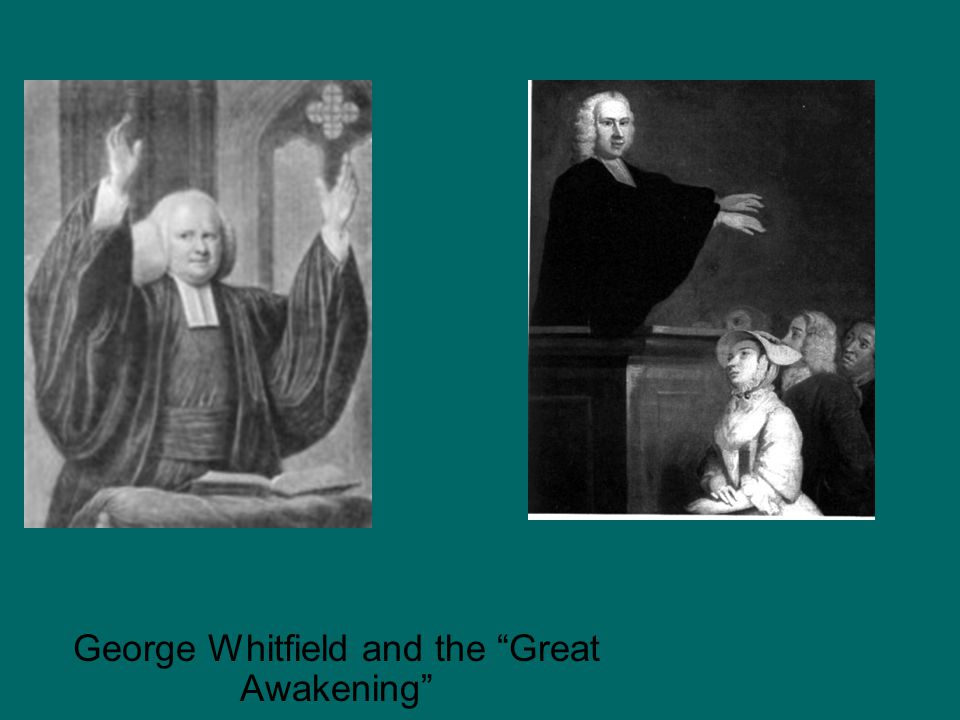 """George Whitfield and the """"Great Awakening"""""""