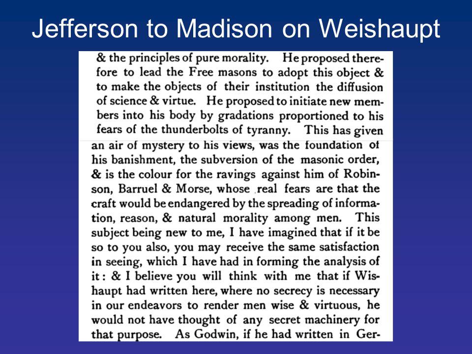 Jefferson to Madison on Weishaupt