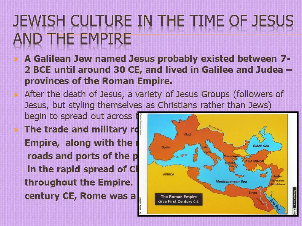 Judaism had far fewer followers.