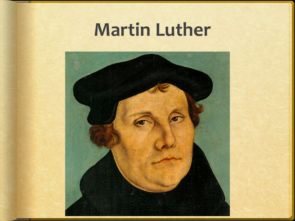 95 Theses  Luther wrote the 95 Theses (arguments) against indulgences.