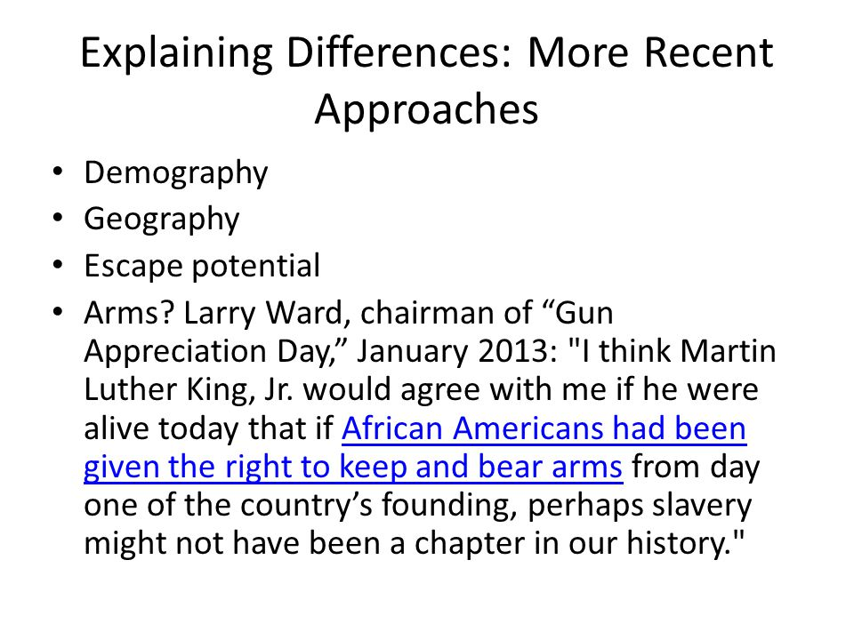 "Explaining Differences: More Recent Approaches Demography Geography Escape potential Arms? Larry Ward, chairman of ""Gun Appreciation Day,"" January 201"