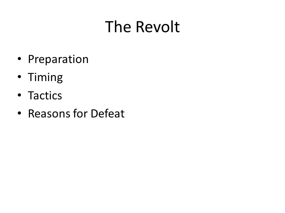 The Revolt Preparation Timing Tactics Reasons for Defeat