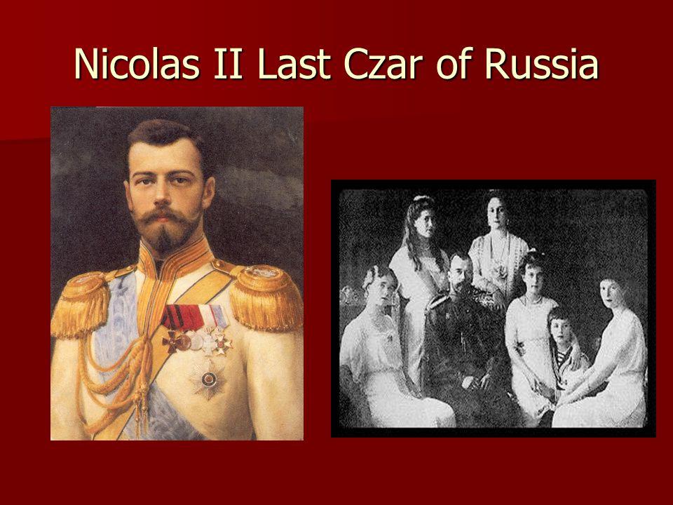 Nicolas II Last Czar of Russia