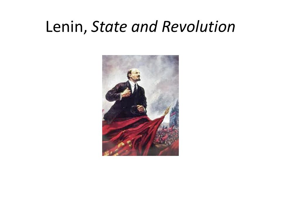 Lenin, State and Revolution