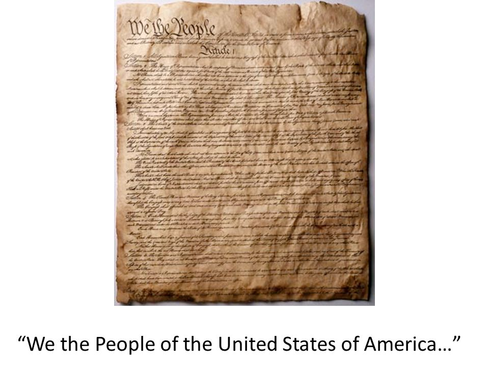 We the People of the United States of America…