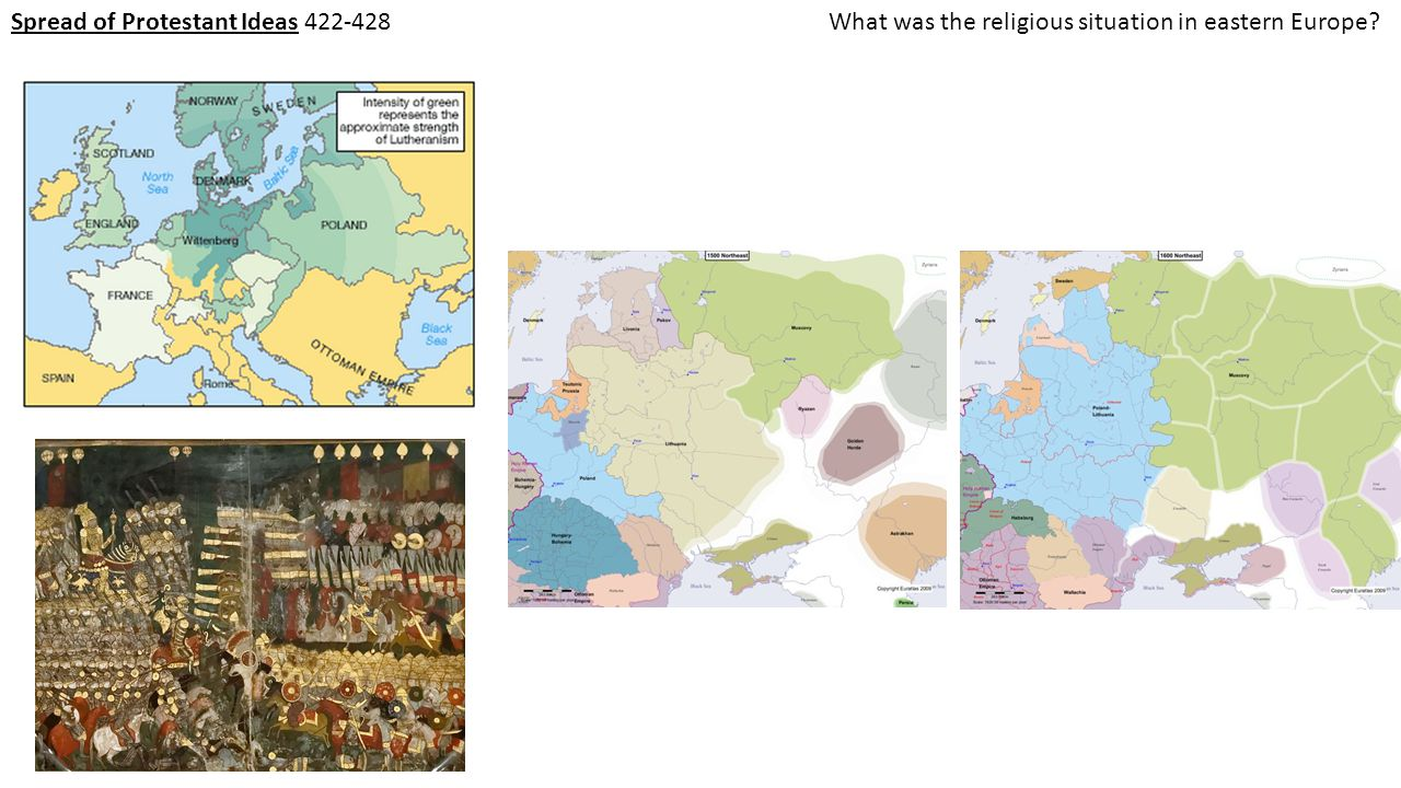 Spread of Protestant Ideas 422-428What was the religious situation in eastern Europe?