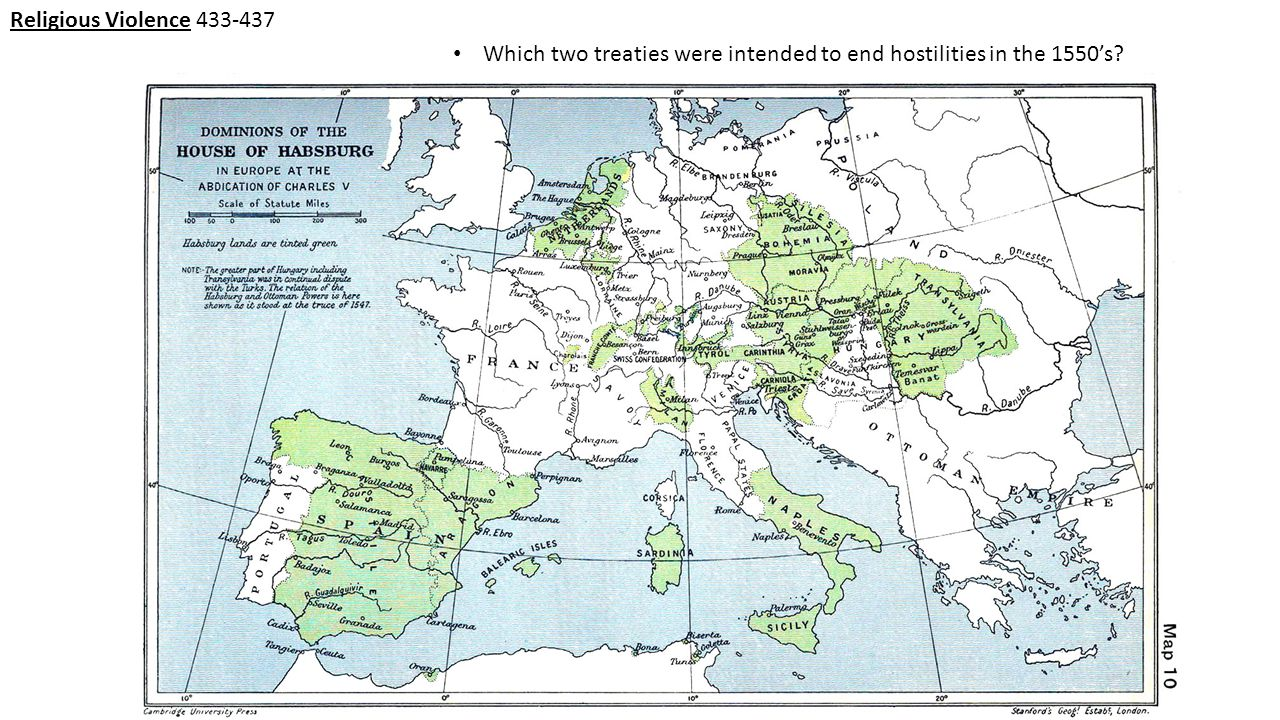 Religious Violence 433-437 Which two treaties were intended to end hostilities in the 1550's