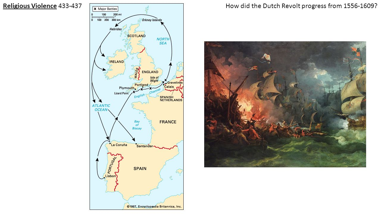 Religious Violence 433-437How did the Dutch Revolt progress from 1556-1609