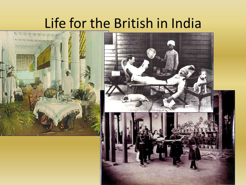 Life for the British in India