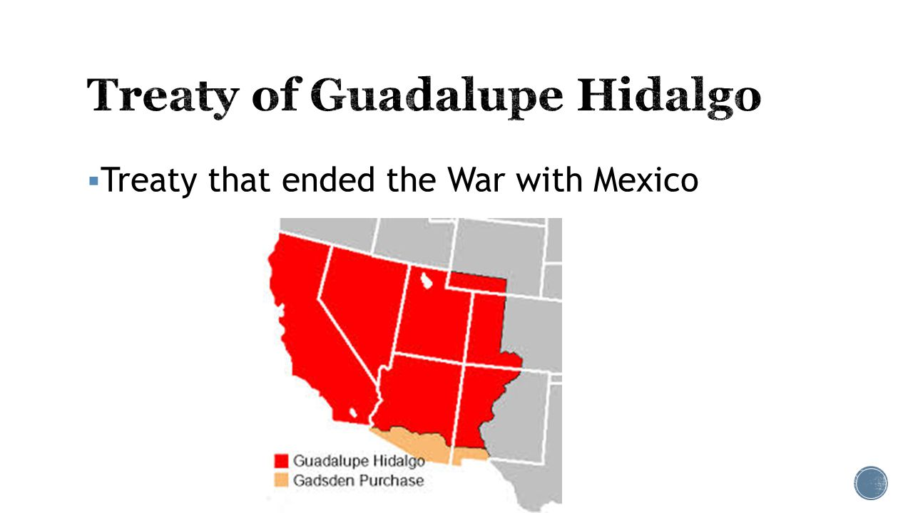  Treaty that ended the War with Mexico