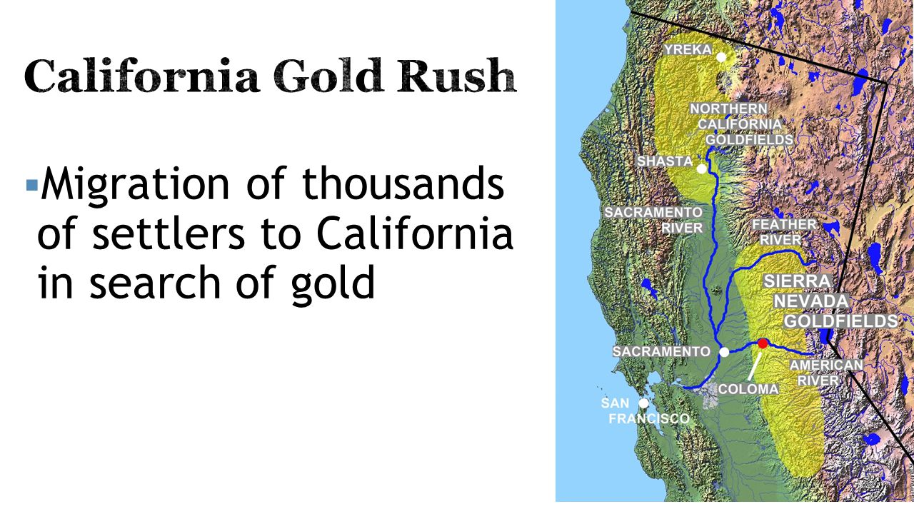  Migration of thousands of settlers to California in search of gold