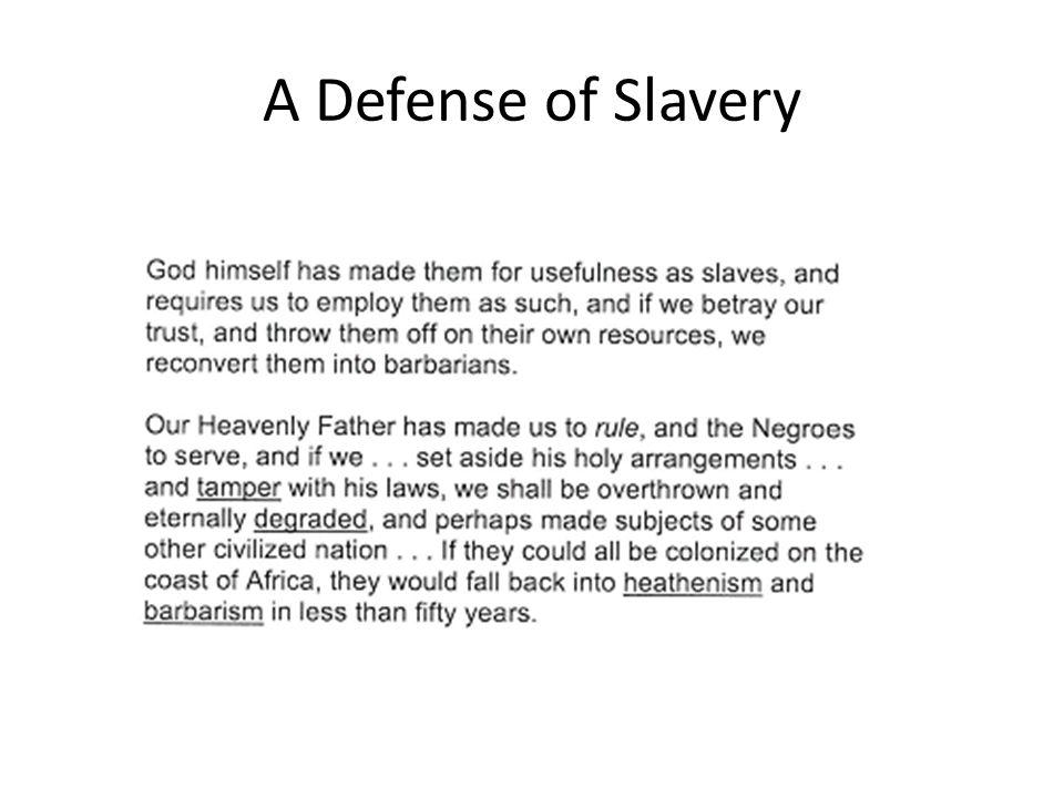 A Defense of Slavery