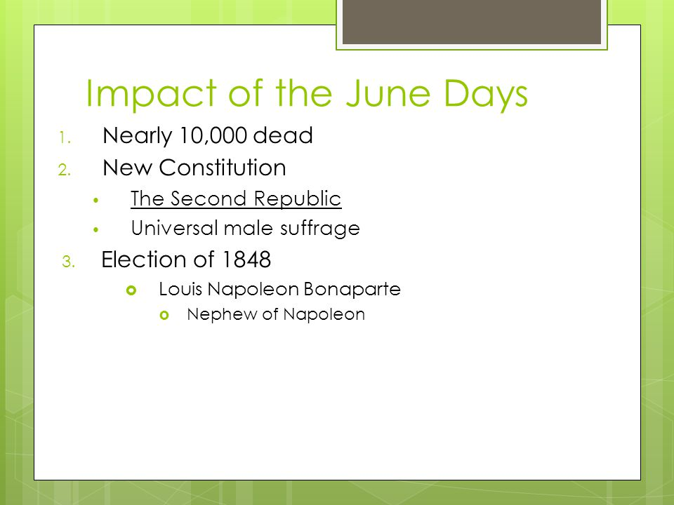 Impact of the June Days 1. Nearly 10,000 dead 2.