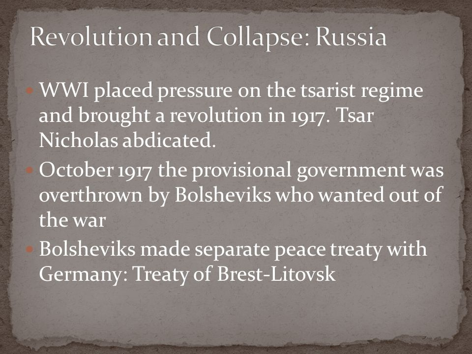 WWI placed pressure on the tsarist regime and brought a revolution in 1917.