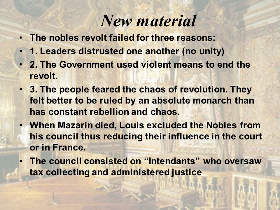 New material The nobles revolt failed for three reasons: 1.