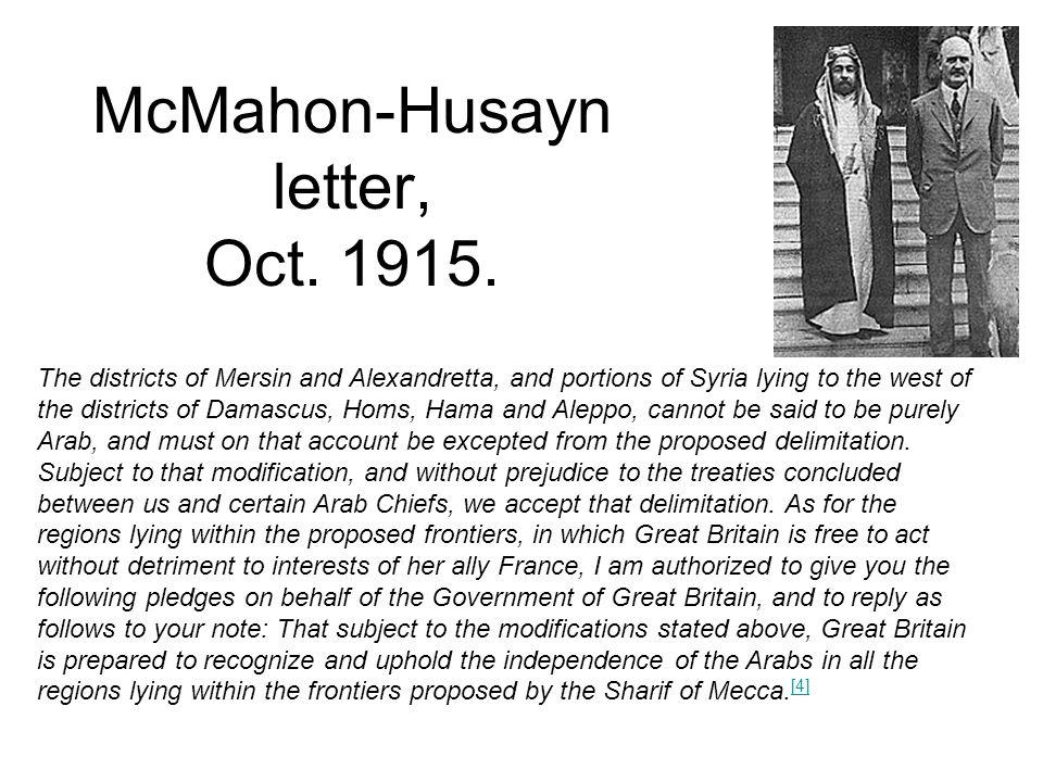 McMahon-Husayn letter, Oct. 1915.