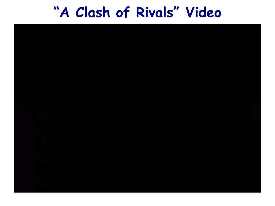 """A Clash of Rivals"" Video"