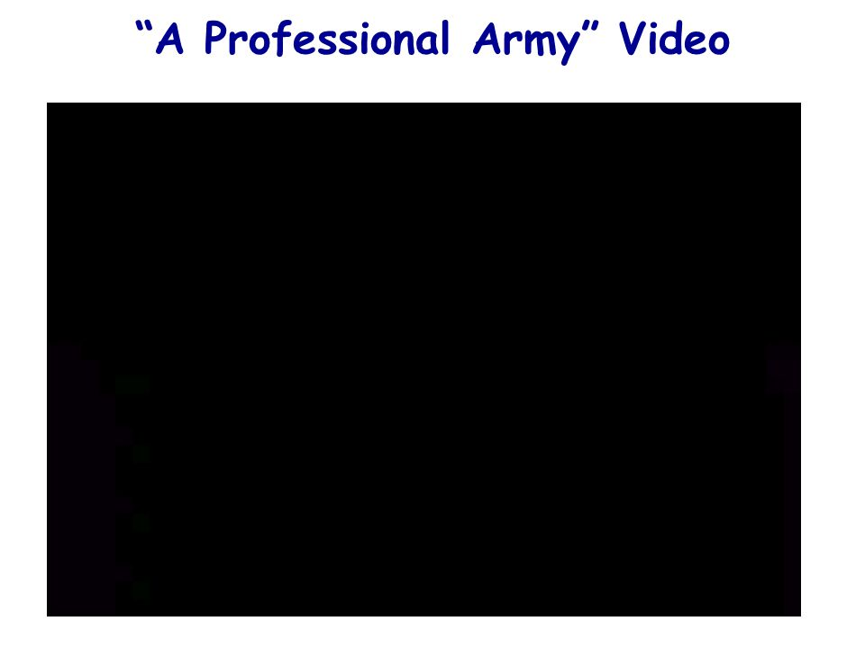 A Professional Army Video