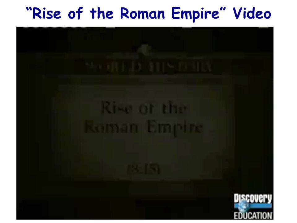 """Rise of the Roman Empire"" Video"