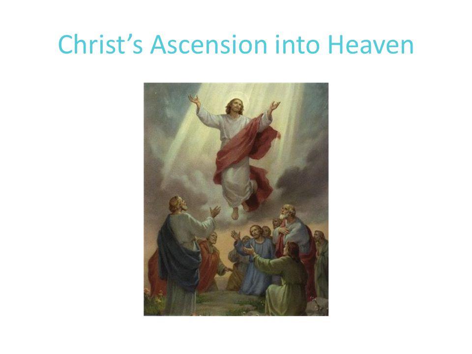 Christ's Ascension into Heaven