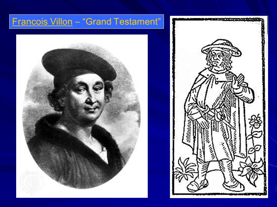 Francois Villon – Grand Testament