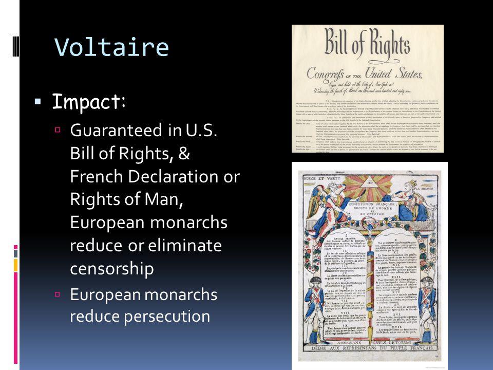 Voltaire  Impact:  Guaranteed in U.S.