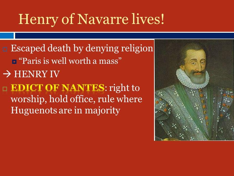 Henry of Navarre lives!