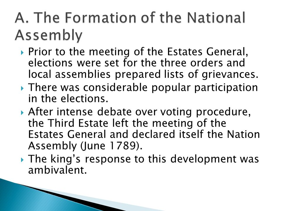  Prior to the meeting of the Estates General, elections were set for the three orders and local assemblies prepared lists of grievances.