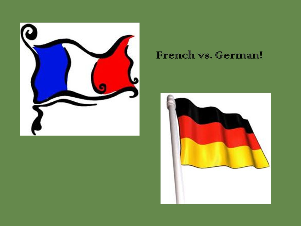 French vs. German!
