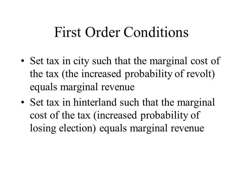Implications As degree of democracy decreases, the marginal cost of taxation decreases in hinterlands.