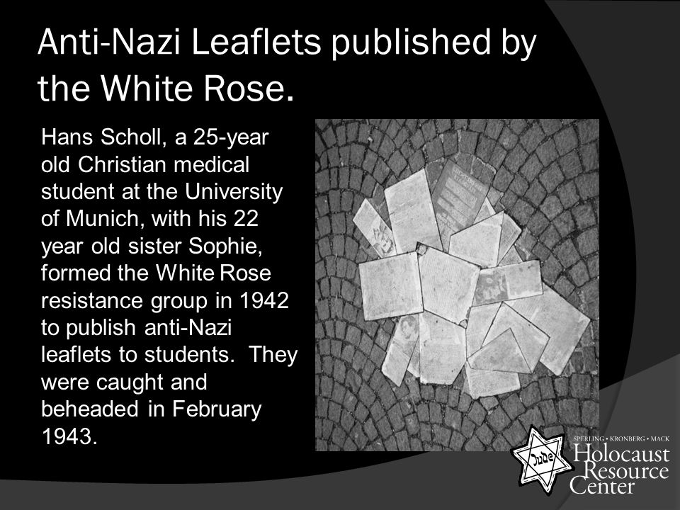 Anti-Nazi Leaflets published by the White Rose.