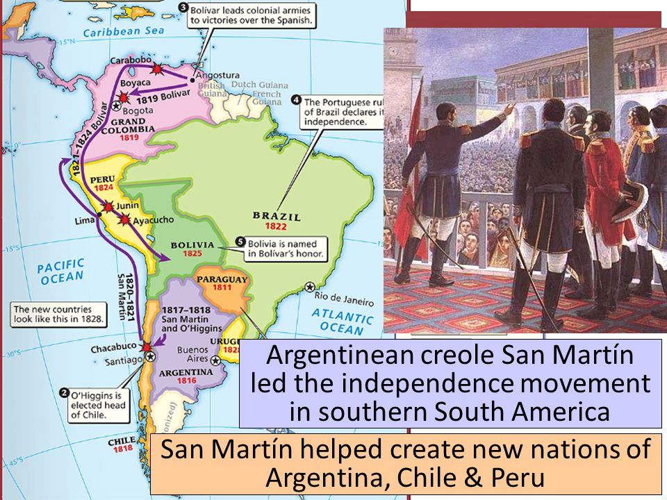 Argentinean creole San Martín led the independence movement in southern South America San Martín helped create new nations of Argentina, Chile & Peru