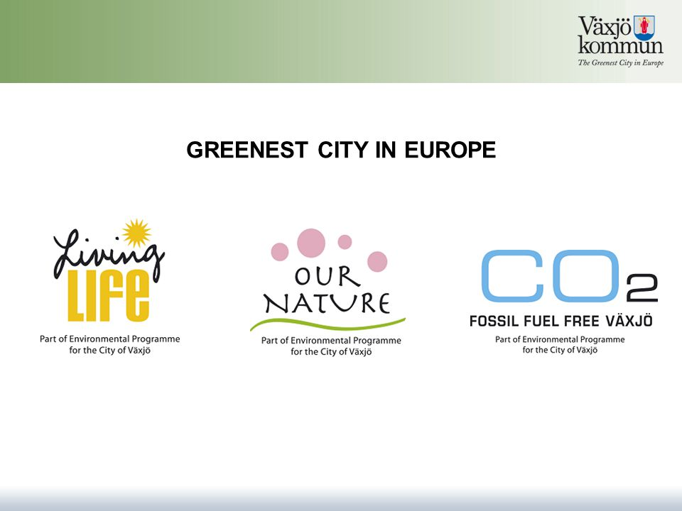 GREENEST CITY IN EUROPE