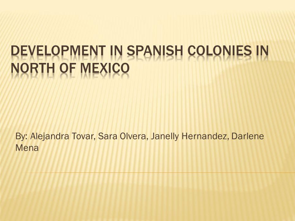 By: Alejandra Tovar, Sara Olvera, Janelly Hernandez, Darlene Mena