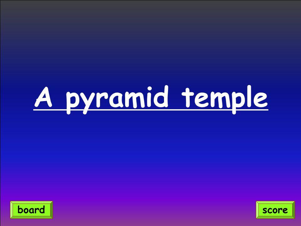 A pyramid temple scoreboard