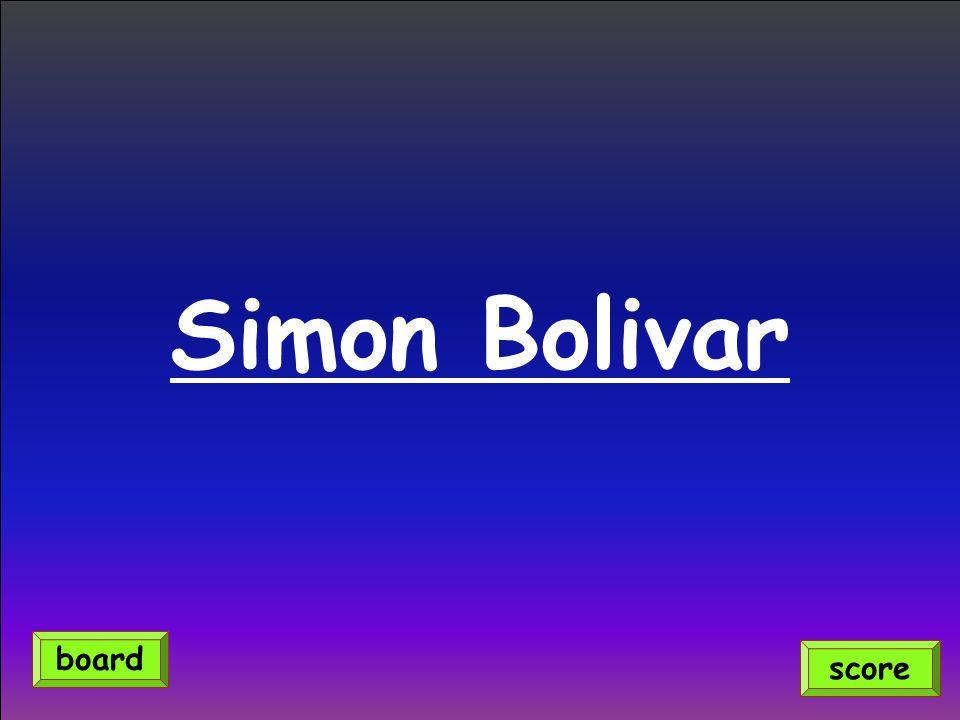 Simon Bolivar score board