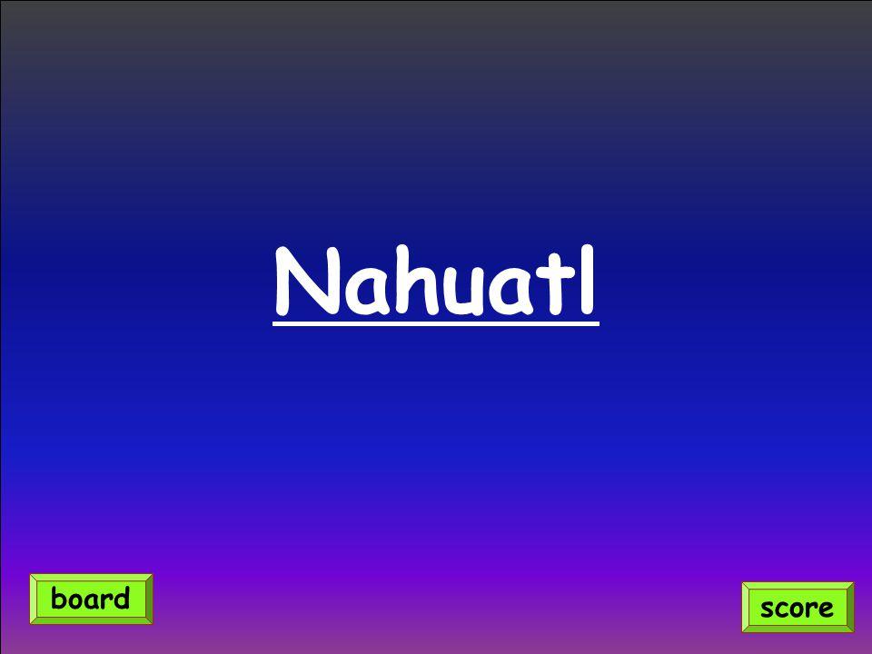 Nahuatl score board