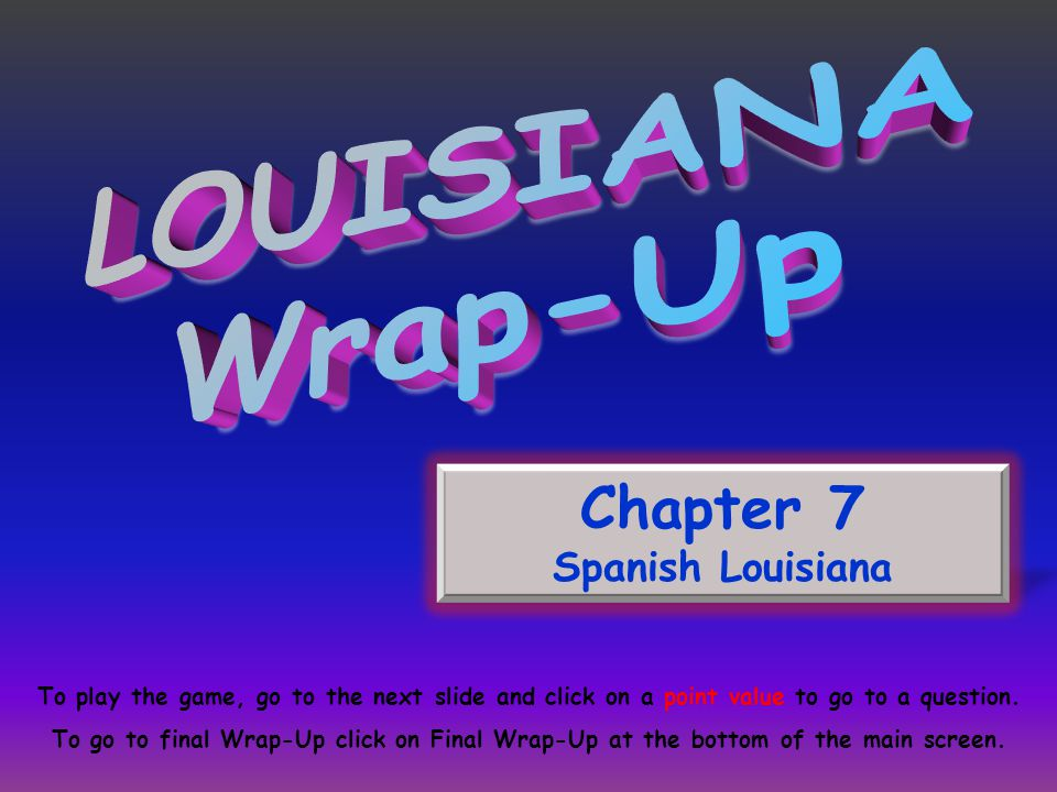 French and Indian War Spanish Leaders Slavery in Spanish Louisiana Spanish Era Immigrants Vocabulary American Revolution