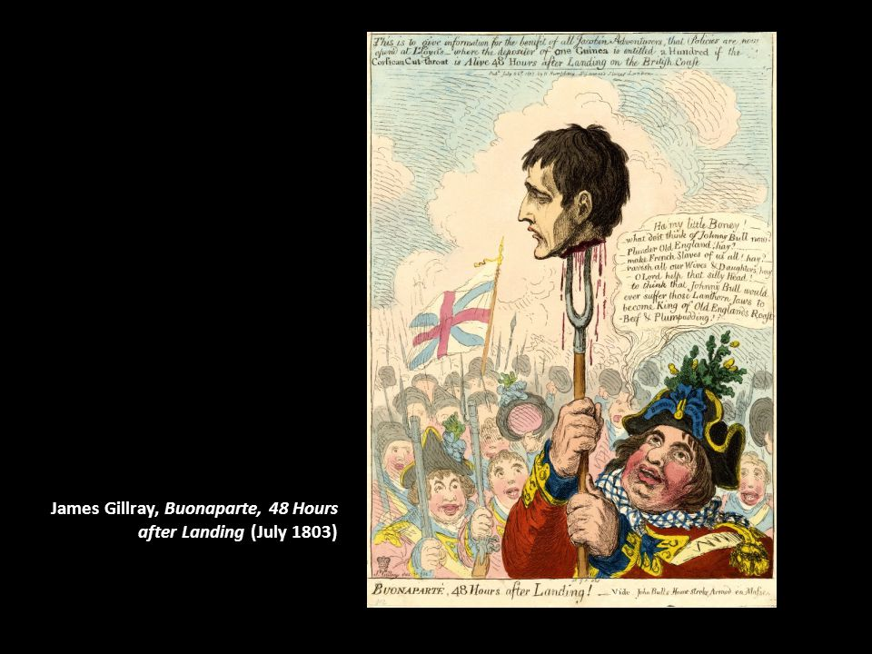James Gillray, Buonaparte, 48 Hours after Landing (July 1803)