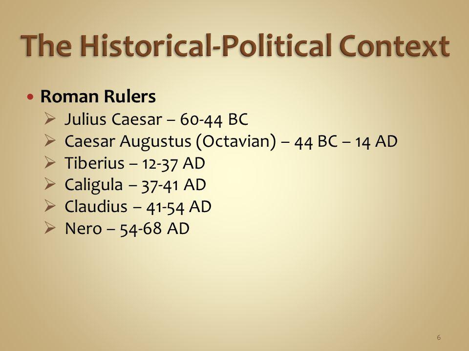 Jewish Rulers  Maccabees (167-140 BC)  Hasmonean Kingdom of Israel (140-37 BC)  Herodian Dynasty (37 BC – 92 AD) 7